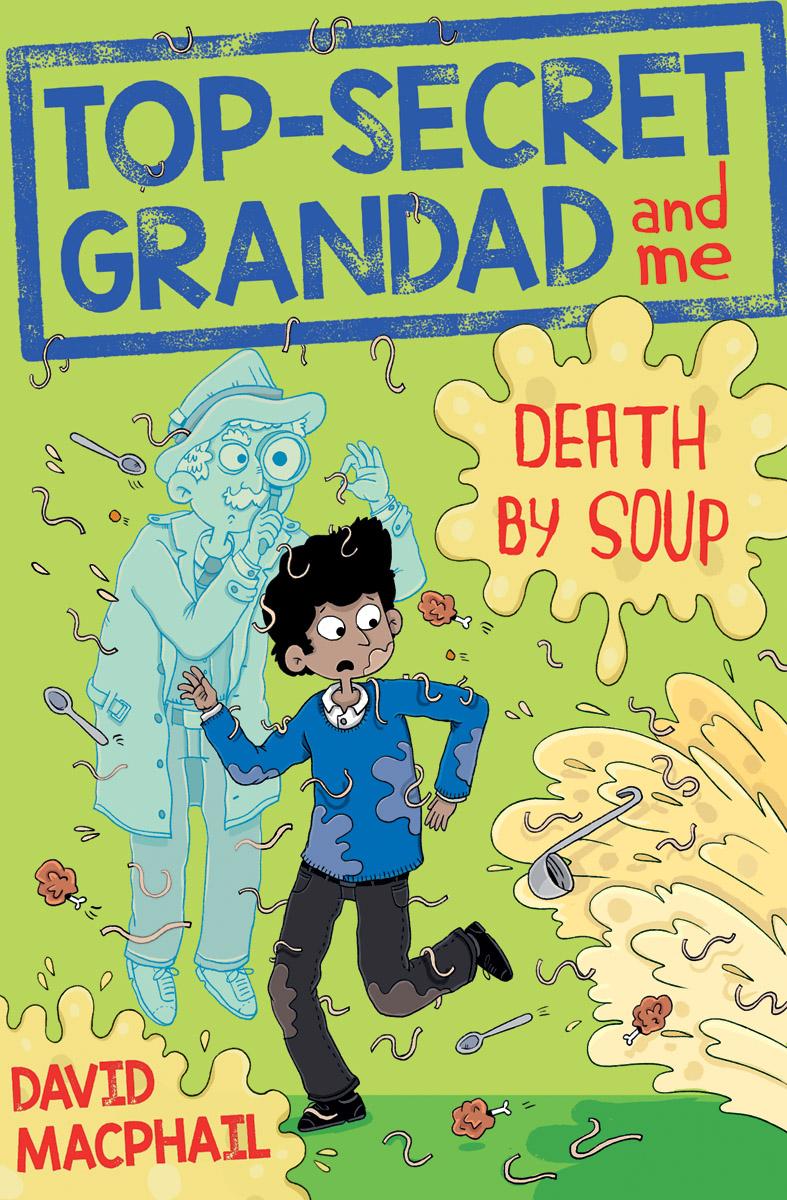 Top Secret Grandad Death by Soup