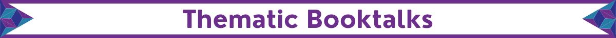Thematic booktalks