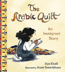 The Arabic Quilt: An Immigrant Story