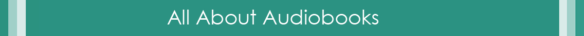 All About Audiobooks