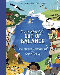 Our World in the Balance: Understanding Climate Change and What We Can Do