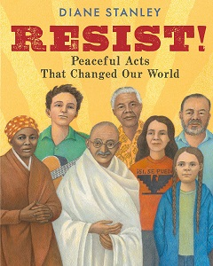 Resist: Peaceful Acts that Changed Our World